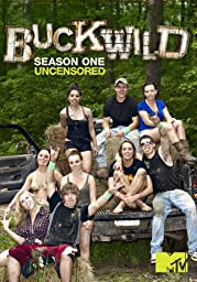 BUCKWILD: Season 1 Uncensored