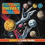 Geboren in der Dunkelheit (Raumschiff Promet - Aufbruch 1) | Christian Montillon