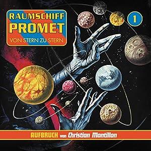 Geboren in der Dunkelheit (Raumschiff Promet - Aufbruch 1) Hörspiel
