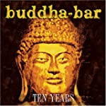 Buddha-Bar Ten Years (W/Dvd)