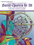 Sacred Quartets for All: Bb Trumpet, Baritone T. C. (From the Renaissance to the Romantic Periods) (Sacred Instrumental Ensembles for All Instrumental Series) (0769216447) by Ryden
