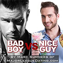 Bad Boy vs. Nice Guy (       UNABRIDGED) by Marc Summers Narrated by Marc Summers