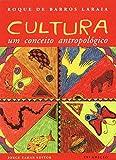 Cultura. Um Conceito Antropológico - Coleção Antropologia Social - 9788571104389