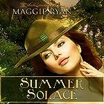 Summer Solace | Maggie Ryan