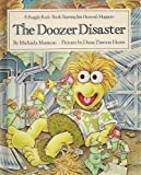 The Doozer Disaster(Fraggle Rock Ser.) (0030007070) by Michaela Muntean