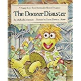 The Doozer Disaster: A Fraggle Rock Book - Starring Jim Henson's Muppetsby Michaela Muntean