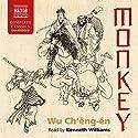 Monkey Audiobook by Wu Ch'êng-ên, Arthur Waley - translator Narrated by Kenneth Williams