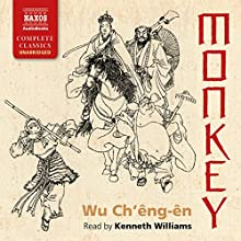 Monkey Audiobook by Wu Ch'êng-ên, Arthur Waley - translator Narrated by Kenneth Williams