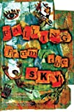 img - for Falling From the Sky (Anthology) book / textbook / text book