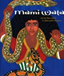 Mami Wata: Arts for Water Spirits in...