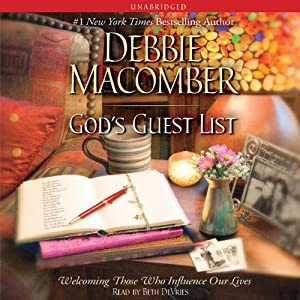 God's Guest List: Welcoming Those Who Influence Our Lives | [Debbie Macomber]