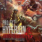 Project Hyperion: A Kaiju Thriller - Nemesis Saga Book 4 | Jeremy Robinson