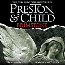 Brimstone: Pendergast, Book 5 Audiobook by Douglas Preston, Lincoln Child Narrated by Scott Brick