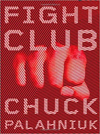 Fight Club: A Novel written by Chuck Palahniuk