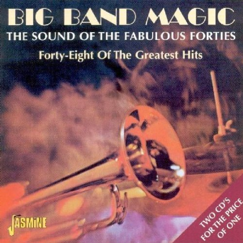 Click here to buy Big Band Magic: The Sound of the Fabulous Forties [ORIGINAL RECORDINGS REMASTERED] by Various Artists.