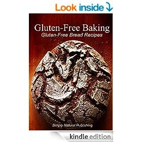 Gluten-Free Baking - Gluten Free Bread Recipes