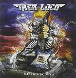 Vieja Escuela by Tren Loco (2013-08-03)