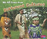 ISBN 9781429675772 product image for We All Come from Different Cultures | upcitemdb.com