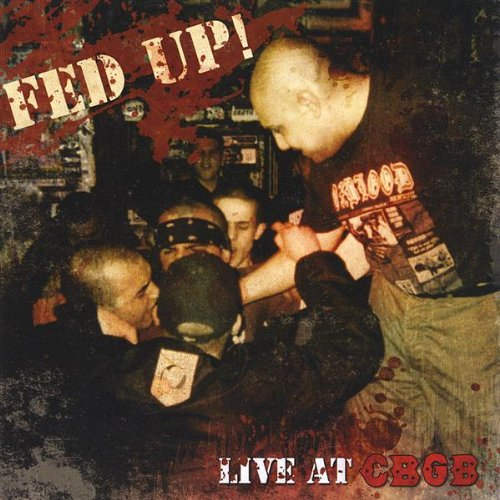 Fed Up-Live At CBGB-CD-FLAC-2009-DeVOiD Download