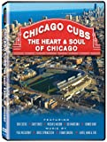 Chicago Cubs: The Heart & Soul of Chicago