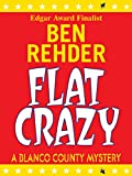 img - for Flat Crazy (Blanco County Mysteries Book 3) book / textbook / text book