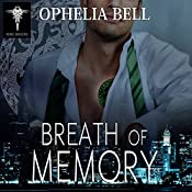 Breath of Memory: Rising Dragons Series, Book 3 | Ophelia Bell