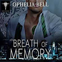 Breath of Memory: Rising Dragons Series, Book 3 | Livre audio Auteur(s) : Ophelia Bell Narrateur(s) : Elizabeth Maxwell