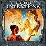 Good Intentions | Elliott Kay