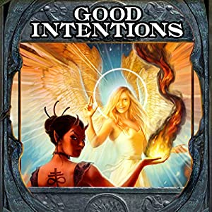 Good Intentions & Natural Consequences - Elliot Kay