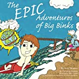 img - for The Epic Adventures of Big Binks book / textbook / text book