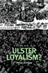 The End of Ulster Loyalism?