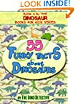 Dinosaur Books For Kids: 55 Funky Fac...