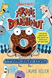 Bowling Alley Bandit (The Adventures of Arnie the Doughnut)