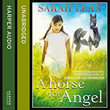 A Horse for Angel (       UNABRIDGED) by Sarah Lean Narrated by Katey Sobey