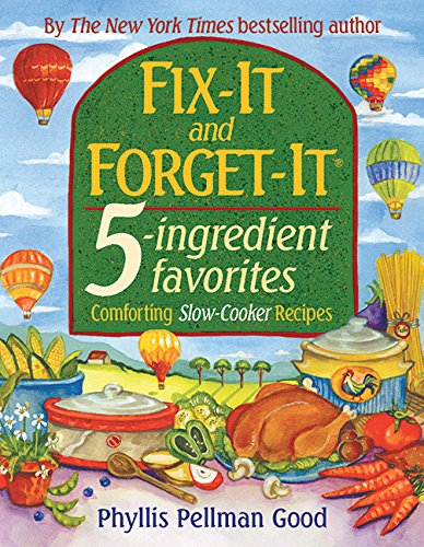 Fix-it and Forget-it 5-Ingredient Favorites: Comforting Slow Cooker Recipes (Easy Potluck Recipes compare prices)