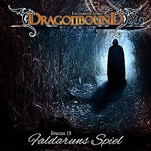 Faldaruns Spiel (Dragonbound 13) Hörspiel