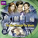 Doctor Who: The Way through the Woods (       UNABRIDGED) by Una McCormack Narrated by Meera Syal