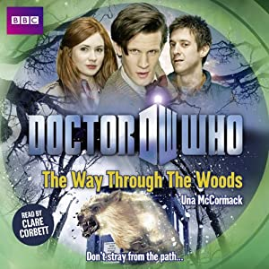 Doctor Who: The Way through the Woods | [Una McCormack]