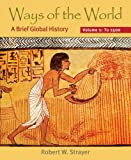 Ways of the World: A Brief Global History, Volume I