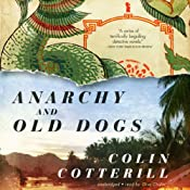 Anarchy and Old Dogs: The Dr. Siri Investigations, Book 4 | [Colin Cotterill]