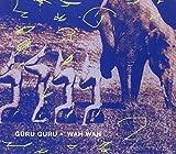 Wah Wah by GURU GURU (2007-01-16)