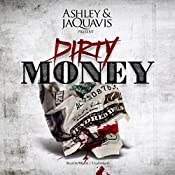 Dirty Money |  Ashley & JaQuavis