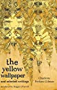 The Yellow Wallpaper And Selected Writings (VMC)