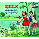 Daisies Of The Galaxy [Explicit]