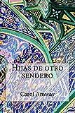 img - for Hijas de otro sendero book / textbook / text book