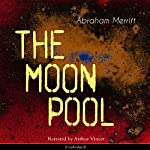 The Moon Pool | Abraham Merritt