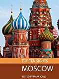 Top Ten Sights: Moscow