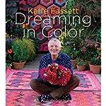 Kaffe Fassett: Dreaming in Color: An...
