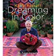 Kaffe Fassett: Dreaming in Color: An Autobiography
