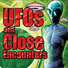 UFOs and Close Encounters: Over 8 Hours of Aliens and UFOs Radio/TV Program by  Reality Entertainment